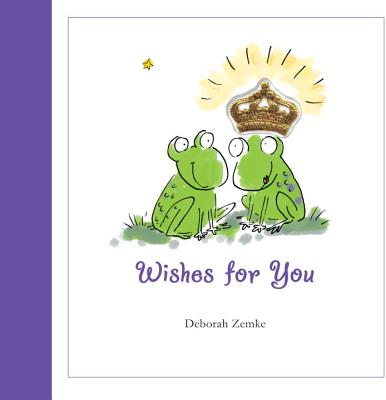 Wishes for You - Zemke, Deborah