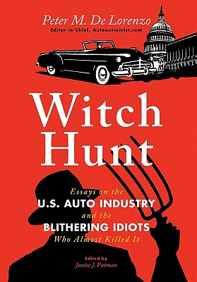 Witch Hunt - De Lorenzo, Peter M, and Janice, J Putman (Editor)
