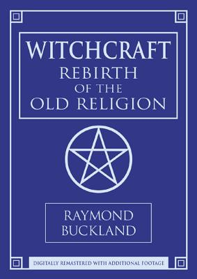 Witchcraft DVD: Rebirth of the Old Religion - Buckland, Raymond