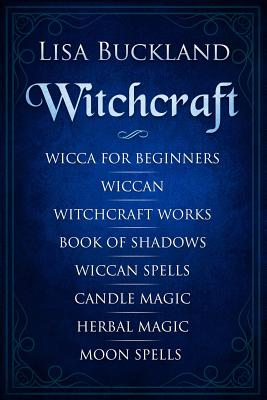 9781790575329: Witchcraft: Wicca for Beginners, Wiccan