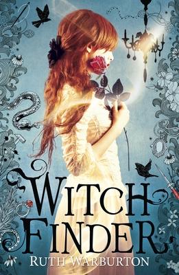 Witchfinder: Witch Finder - Warburton, Ruth