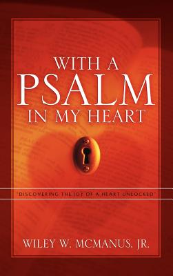 With a Psalm in My Heart - McManus, Jr Wiley