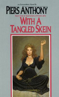 With a Tangled Skein - Anthony, Piers