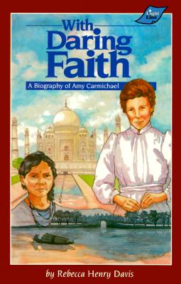 With Daring Faith Grd 4-7 - Davis, Rebecca Henry
