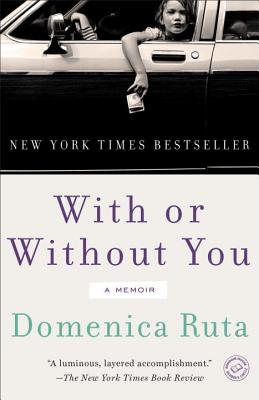 With or Without You - Ruta, Domenica