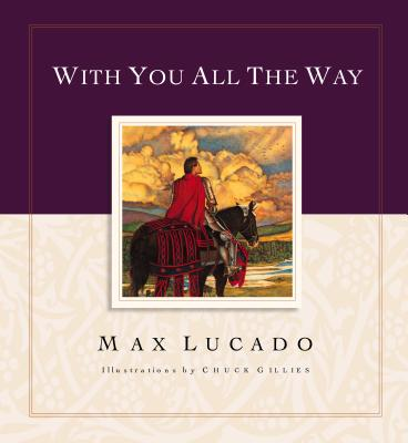 With You All the Way - Lucado, Max