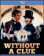 Without a Clue [Blu-ray] - Thom Eberhardt