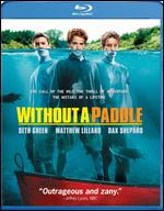 Without a Paddle [Blu-ray] - Steven Brill