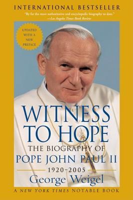 Witness to Hope: The Biography of Pope John Paul II - Weigel, George
