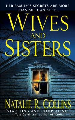 Wives and Sisters - Collins, Natalie R