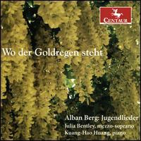 Wo der Goldregen steht - Julia Bentley (mezzo-soprano); Kuang-Hao Huang (piano)