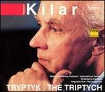 Wojciech Kilar: Tryptyk / The Triptych