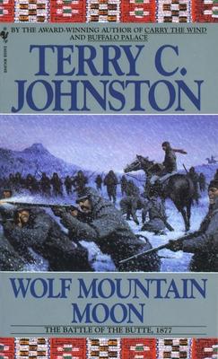 Wolf Mountain Moon: The Plainsmen - Johnston, Terry C