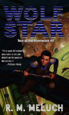 Wolf Star: Tour of the Merrimack #2 - Meluch, R M