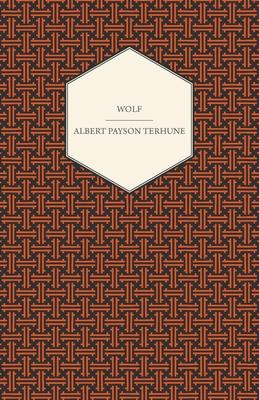 Wolf - Terhune, Albert Payson