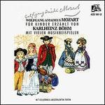 Wolfgang Amadeus Mozart für Kinder Erzählt von Karlheinz Böhm