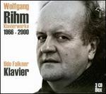 Wolfgang Rihm: Klavierwerke, 1966-2000