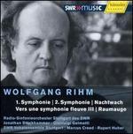 Wolfgang Rihm: Symphonies 1 & 2; Nachtwach; etc.
