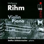 Wolfgang Rihm: Violin and Piano