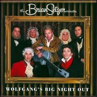 Wolfgang's Big Night Out - The Brian Setzer Orchestra