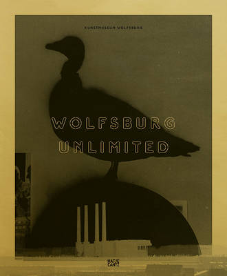 Wolfsburg Unlimited (German Edition): Eine Stadt als Weltlabor - Beil, Ralf (Text by), and Bialobrzeski, Peter (Text by), and Bock, John (Text by)