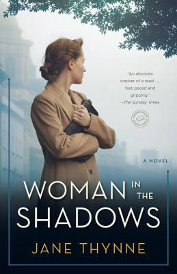 Woman in the Shadows - Thynne, Jane
