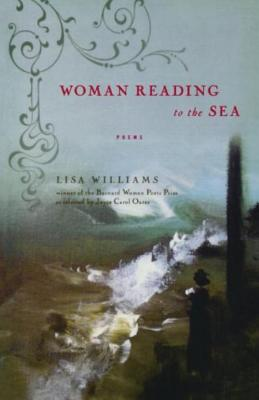 Woman Reading to the Sea - Williams, Lisa, Dr.