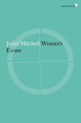 Woman's Estate - Mitchell, Juliet