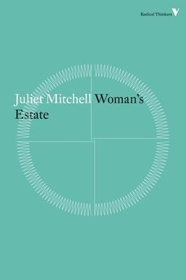 Woman's Estate - Mitchell, Juliet