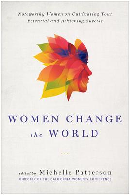 Women Change the World - Patterson, Michelle (Editor)