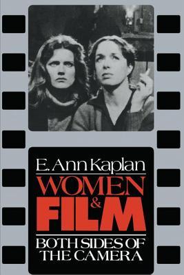 Women & Film - Kaplan, E. Ann