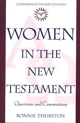 Women in the New Testament - Thurston, Bonnie B