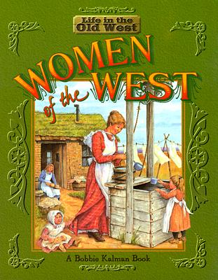 Women of the West - Kalman, Bobbie, and Lewis, Jane, and Lewis, Jane