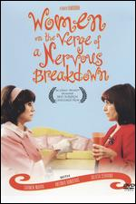 Women on the Verge of a Nervous Breakdown - Pedro Almod�var