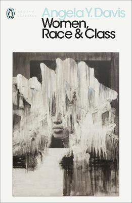 Women, Race & Class - Davis, Angela Y.