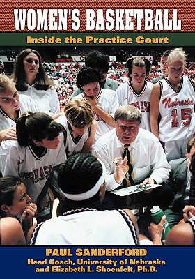 Womens' Basketball: Inside the Practice Court - Sanderford, Paul