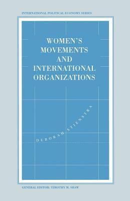 Women's Movements and International Organizations - Stienstra, Deborah