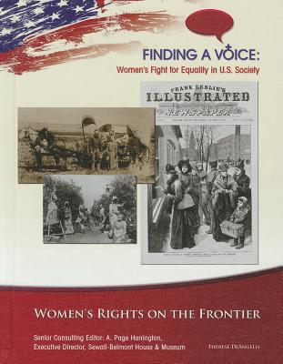 Women's Rights on the Frontier - DeAngelis, Therese