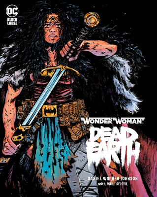 Wonder Woman: Dead Earth - Johnson, Daniel