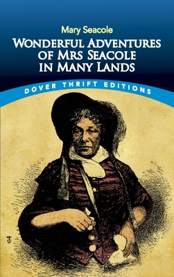 Wonderful Adventures of Mrs Seacole in Many Lands - Seacole, Mary