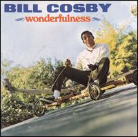 Wonderfulness - Bill Cosby