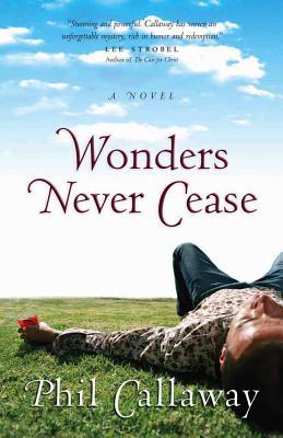 Wonders Never Cease - Callaway, Phil