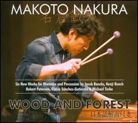 Wood and Forest - David Fedele (flute); Jesse Mills (violin); Kenji Bunch (viola); Makoto Nakura (vibraphone); Makoto Nakura (marimba);...