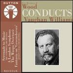Wood Conducts Vaughan Williams