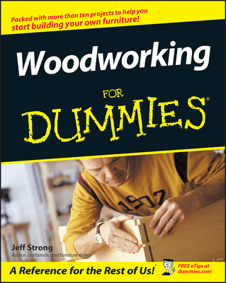 Woodworking for Dummies - Strong, Jeff