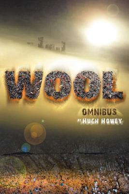 Wool - Omnibus Edition - Howey, Hugh