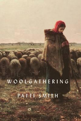 Woolgathering - Smith, Patti