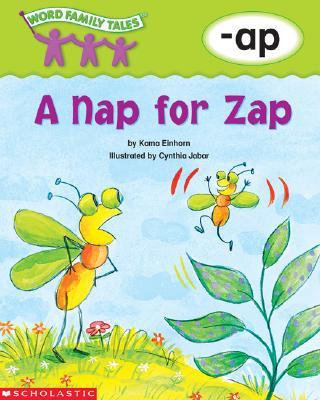 Word Family Tales (-AP: A Nap for Zap) - Einhorn, Kama