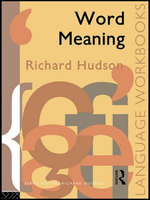 Word Meaning - Hudson, Richard A