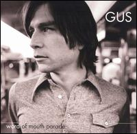Word of Mouth Parade - Gus